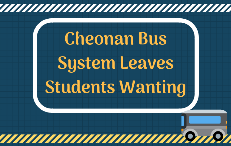 Cheonan Bus System Leaves Students Wanting